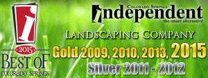 Voted Colorado Springs' Best Landscaping Company by Readers of the Independent