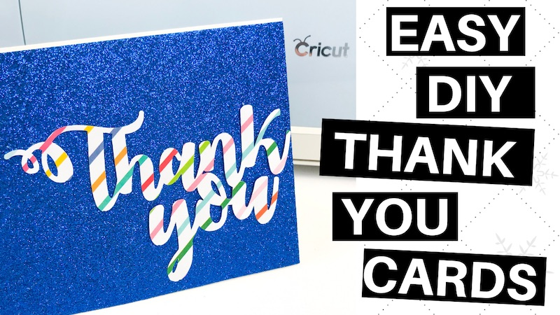 How To Make Thank You Cards Using Your Cricut Machine