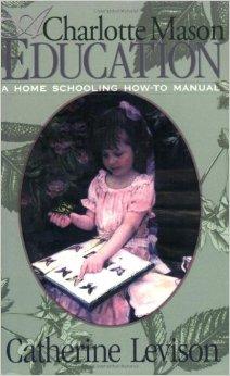 Charlotte Mason Education by Catherine Levison
