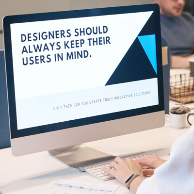 "Image of a computer screen with the words: ""A user should always keep their users in mind."""