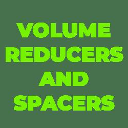 Volume Reducers & Spacers