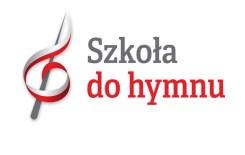 """Więcej o: """"Szkoła do Hymnu"""""""