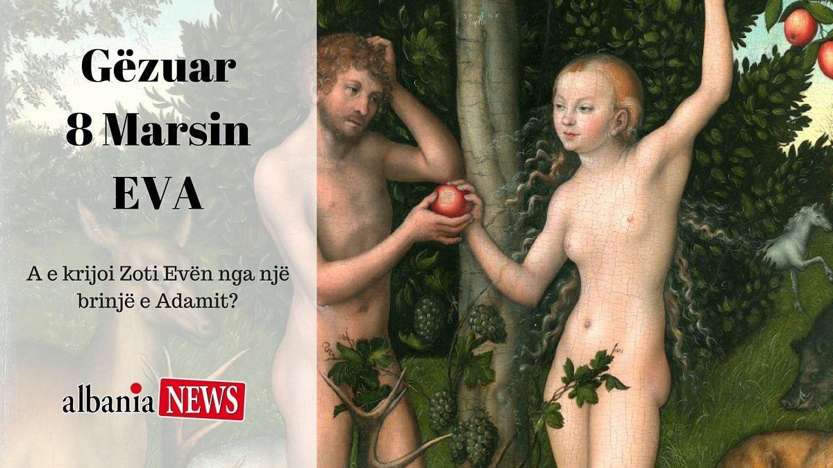 A e krijoi Zoti Evën nga një brinjë e Adamit