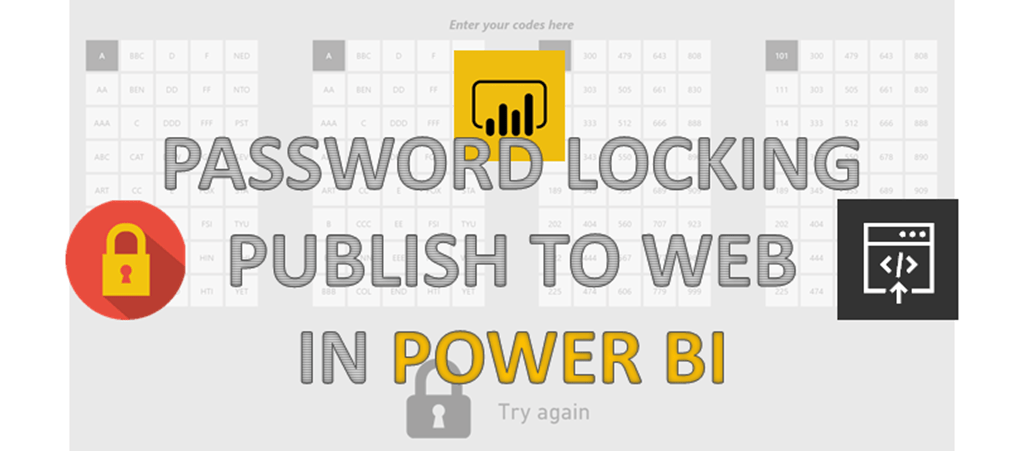 Password Locking Publish to Web in Power BI – Some Random Thoughts