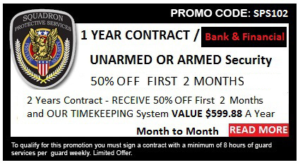 Armed or Unarmed Bank Security Guard Special Offer Discount