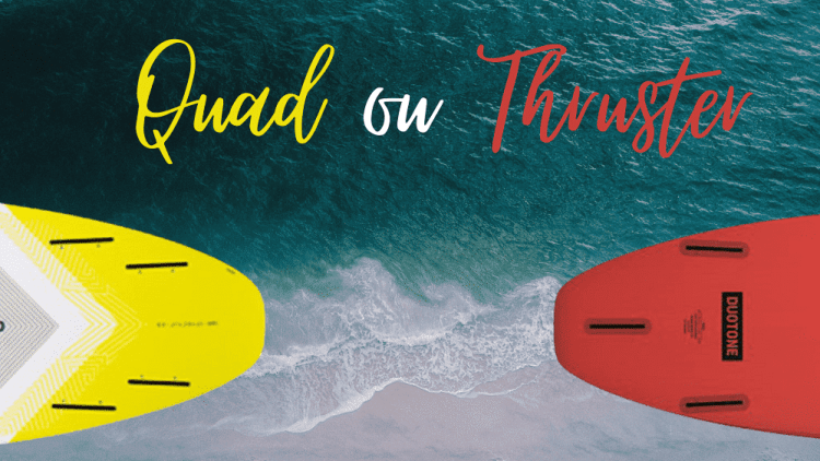 quad thruster surf strapless