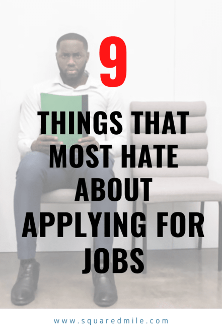 9-most-people-hate-about-applying-for-jobs