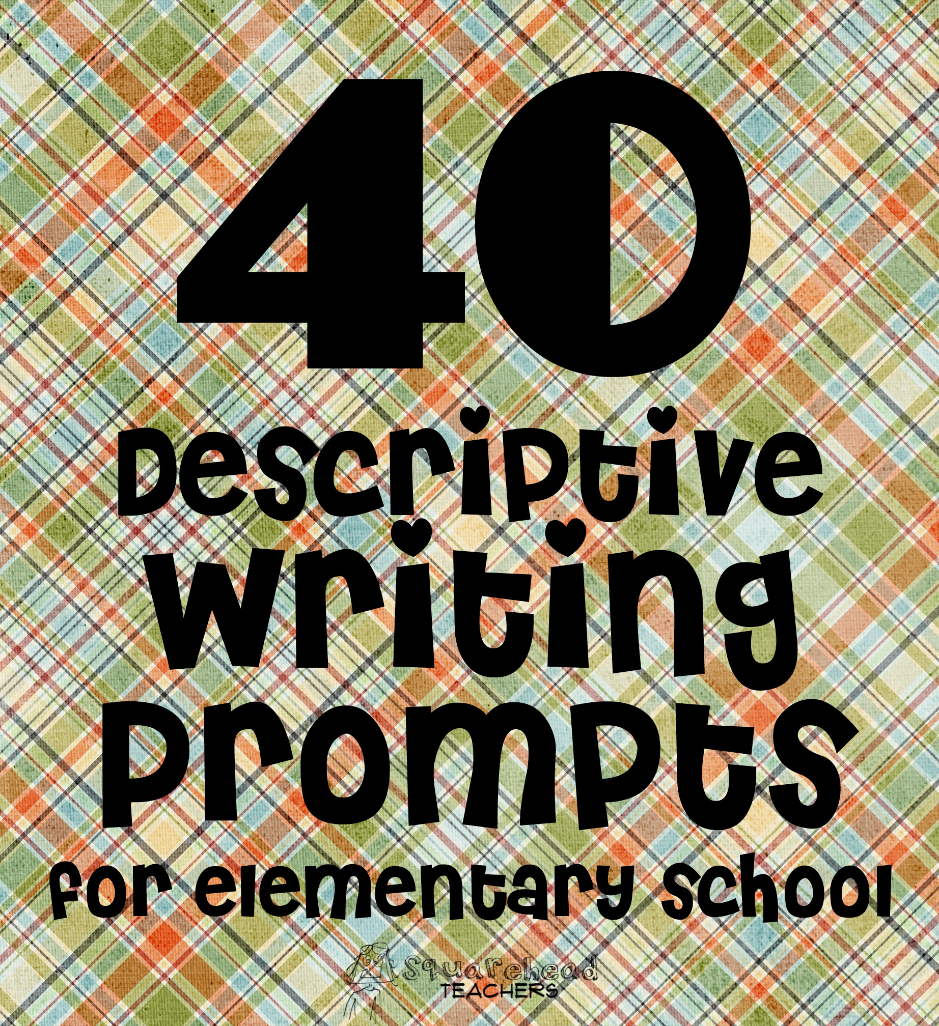 40 Descriptive Writing Prompts For Elementary School