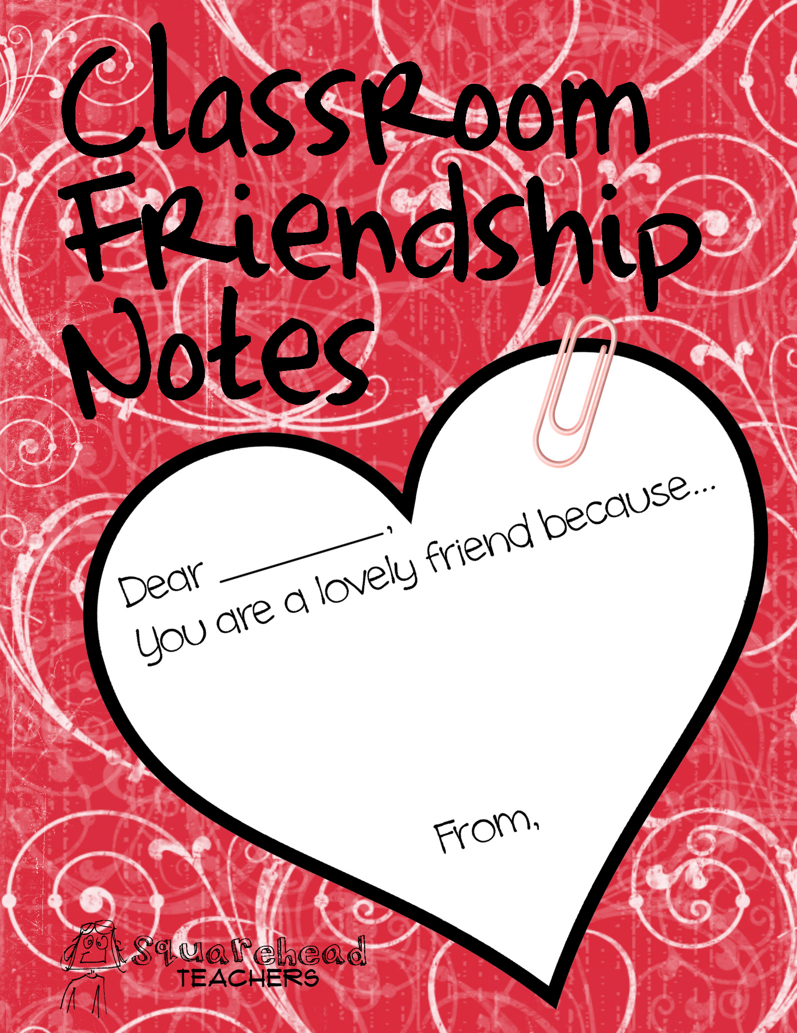 Lovely Friends Classroom Note Exchange