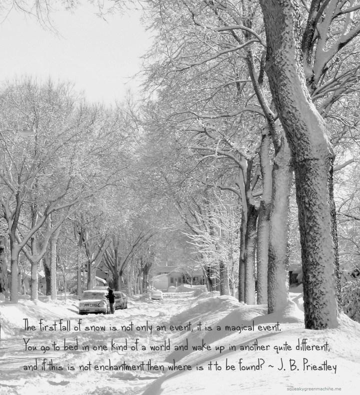 snowy street with j.b. priestley quote