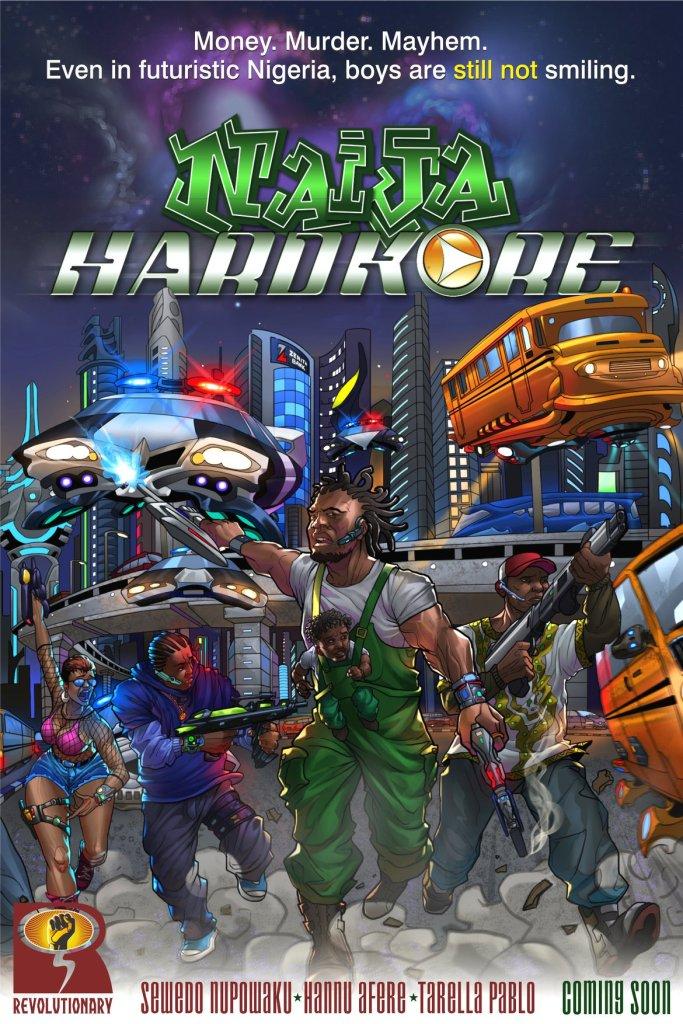Naija Hardkore by Revelotionary Media