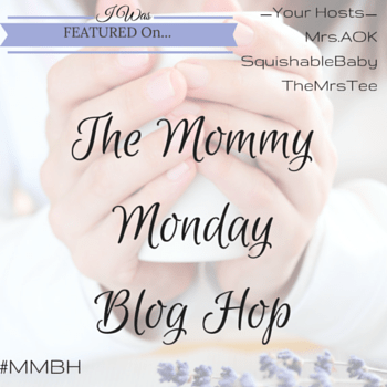 Mommy Monday Blog Hop| MrsAOK, A Work In Progress