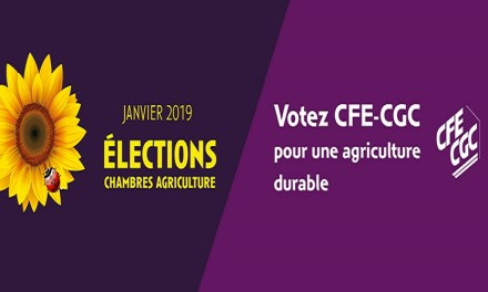 Elections Chambres d'Agriculture 2019 – VOTEZ CFE-CGC