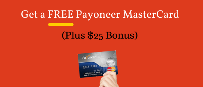 How to Get a Free Payoneer MasterCard with $25 Bonus