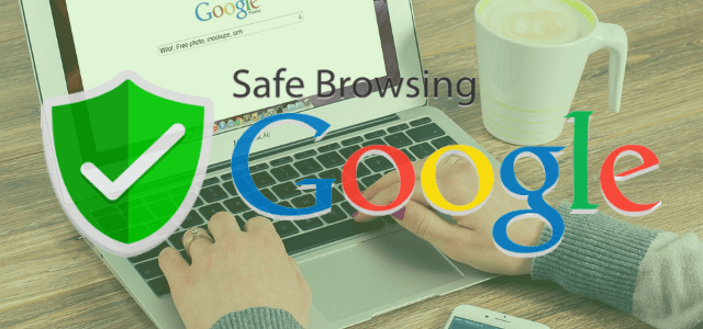 Google Safe Browsing and Protecting Yourself