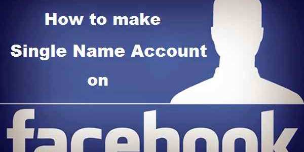How to Create Single Name on Facebook without Proxy in 2018