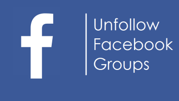How to Unfollow All Facebook Groups at Once 5