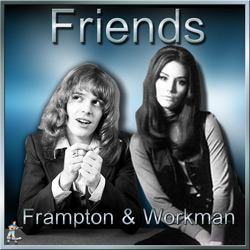 Nanette Workman & Peter Frampton – Friends