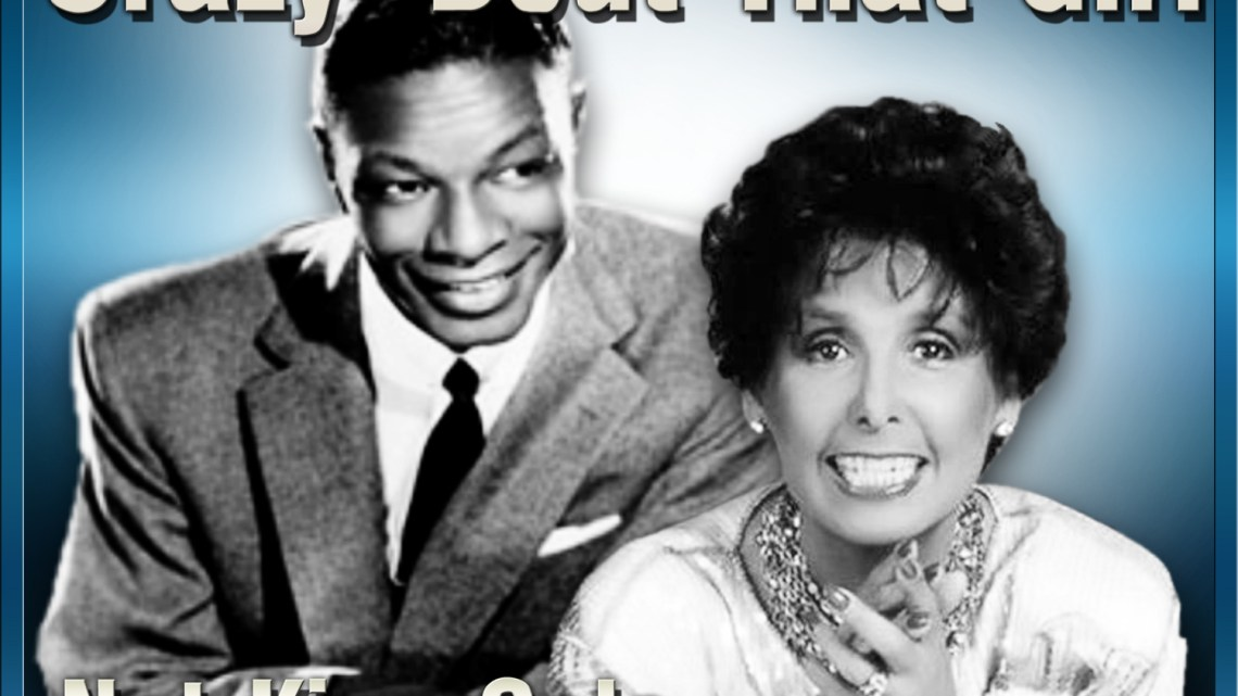 Nat King Cole & Lena Horne – Mad About The Boy