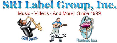 SRI Label Group, the home of Great Jazz, Blues, Country, R&B, Disco and Rock Music.