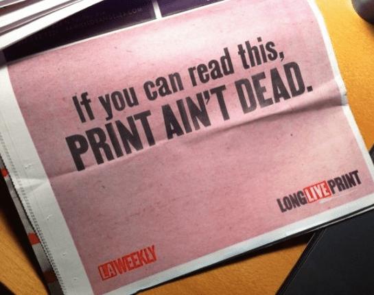print-aint-dead