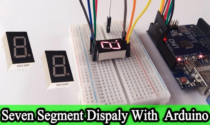 How does a 7 segment display work | Arduino with 7 segment display | Step by Step instructions