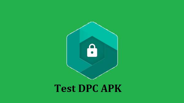 Test DPC APK