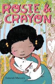 Rosie & Crayon - Deborah Marcero