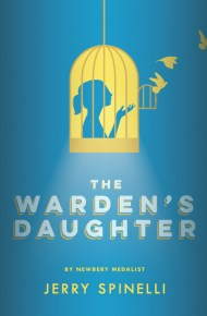 The Warden's Daughter - Jerry Spinelli