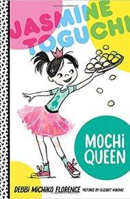 Jasmine Toguchi, Mochi Queen - Debbie Michiko Florence