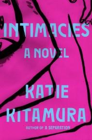 Intimacies - Katie M. Kitamura
