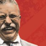 Все высказывания Теодора Рузвельта