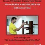 «Wing tjun» Sergio Iadarola V. «Учебник» по форме Ип Мана — 116 движений на манекене. /Yip Man 116 Wooden Dummy Form Tutorial. [2010, Wing tsun, DVDRip, ENG] (Видеоурок)