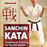 Санчин Ката — Традиционные Методы Тренировки Силы в Каратэ / Sanchin Kata — Traditional Training Methods for Karate Power [Karate, DVDRip, ENG] (Видеоурок)