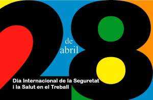 Dia Internacional de la Seguretat i la Salut en el Treball: la precarietat ens fa mal