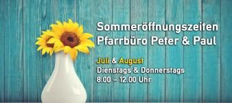 Sommeröffnungszeiten Pfarrbüro Peter & Paul