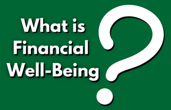 What is Financial Well-Being with a large question mark.