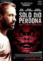 FILM: Solo Dio Perdona (2013)