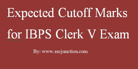 expected cutoff marks for ibps clerk