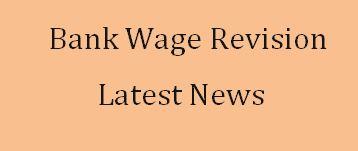 bank wage revision