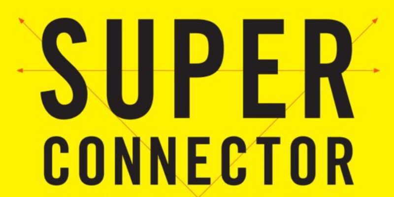 SUPERCONNECTOR BOOK LAUNCH WITH AUTHORS