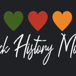 Black History Month - Text. African American Social History holiday in February in USA, Canada. Simple vector illustration of heart in green, red, yellow on black background. Greeting card, poste