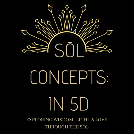 Sōl Concepts: in 5D