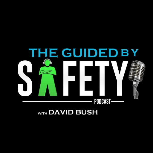 The Guided By Safety Podcast