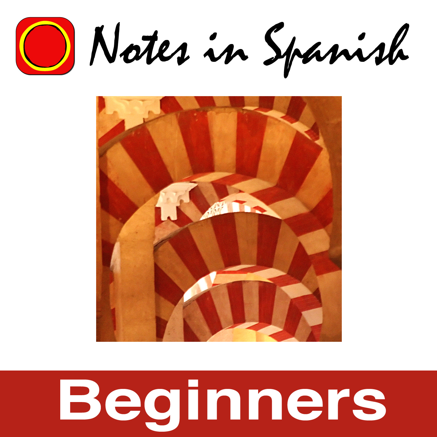 Learn Spanish Notes In Spanish Inspired Beginners On Acast