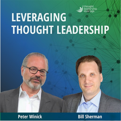 Leveraging Thought Leadership with Peter Winick
