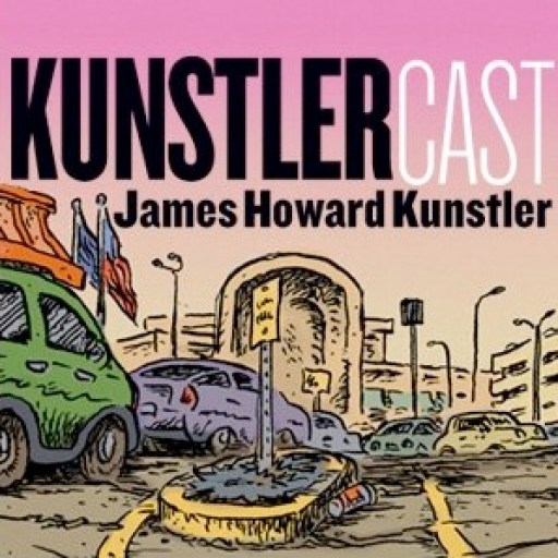 KunstlerCast – Suburban Sprawl: A Tragic Comedy