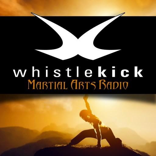 whistlekick Martial Arts Radio – Podcast about Karate, Taekwondo, Kung Fu, Capoeira, FMA – Interviews, Training Advice, Stori