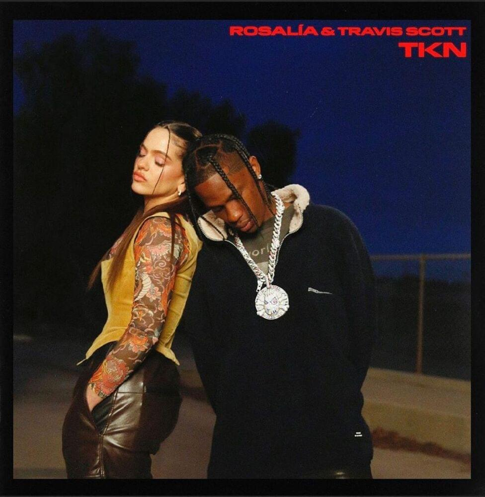 rosalia travis scott tkn