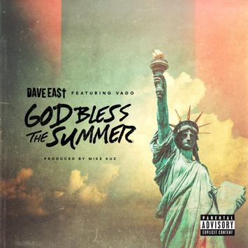 Dave East ft Vado – God Bless The Summer